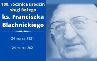 Wieczornica w 100 rocznicę urodzin ks. Franciszka Blachnickiego