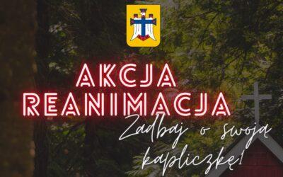 Zaproszenie do akcji: Reanimacja Kapliczek
