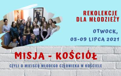 Rekolekcje dla młodzieży MISJA-KOŚCIÓŁ