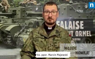 Czym jest Eucharystia dla ciebie? Komentarz ks. ppor. Marcina Majewskiego do Ewangelii