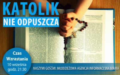 Katolik nie odpuszcza – MAIKA w Westerplatte Młodych i Czasie Wzrastania