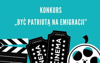Konkurs Być patriotą na emigracji